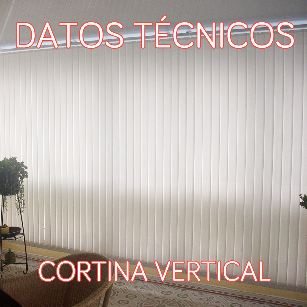Datos tecnicos cortina vertical